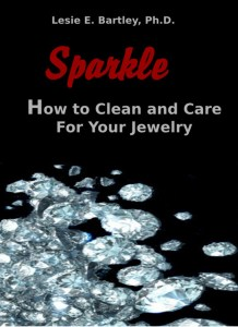 Sparkle: How to Clean and Care For Your Jewelry Series