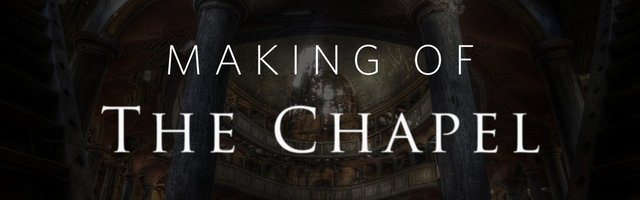 Making Of The Chapel by Patryk Kizny