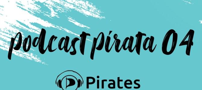 Podcast Pirata 04