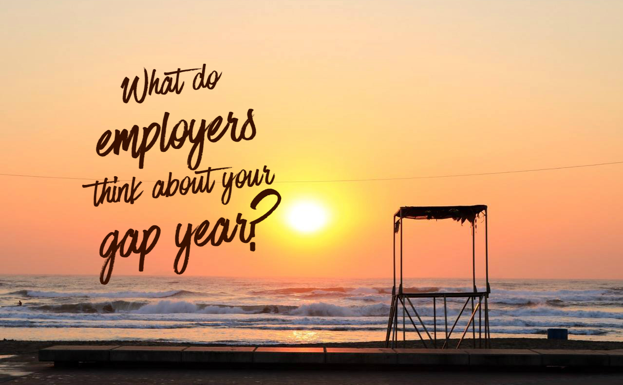 Find out what employers think about taking a gap year