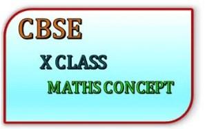 CBSE X CLASS MATHS CONCEPT FEATURE IMAGE