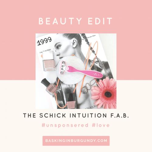 Beauty Edit Schick f.a.b. Basking in Burgundy