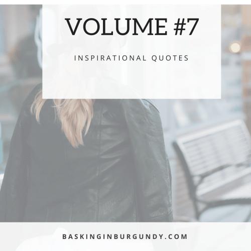 Inspirational Quotes Volume 7
