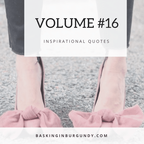 Inspirational Quotes Volume 16