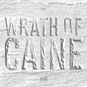 "Pusha T ""Wrath Of Caine"" mixtape"