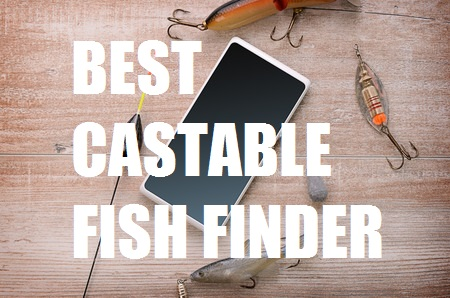 best castable fish finder - just one cast away from the answer -, Fish Finder
