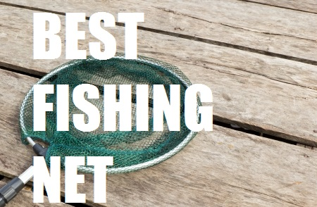 best fishing net