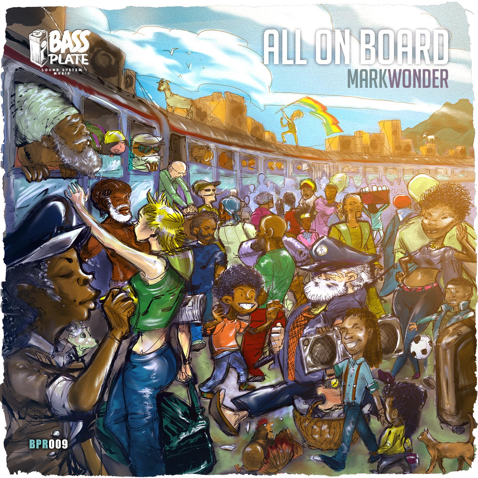 Mark Wonder - All On Board - Bassplate Records