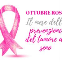 Ottobre mese della prevenzione del tumore al seno