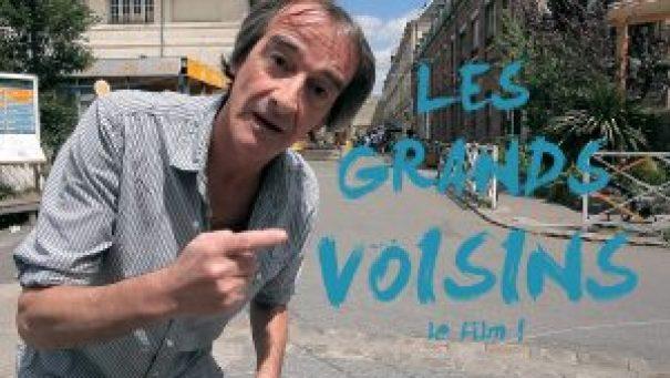 Les Grands Voisins - film documentaire réalisé par Bastien Simon - Soutien de Fred de C'est Pas Sorcier