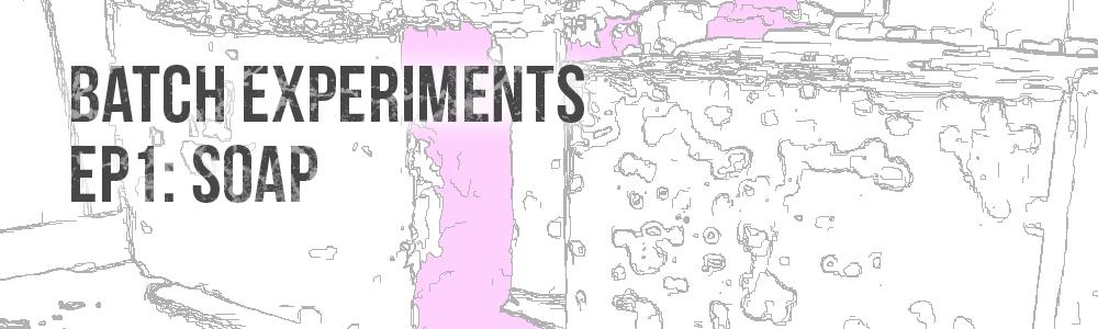 Batch Experiments Episode 1: Earl Grey Tea Soap