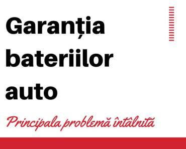 Garanţia bateriilor auto