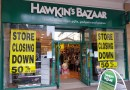 Hawkins Bazaar closing down sale everything 50% off