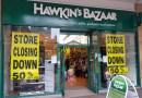 Hawkins Bazaar closing down sale everything 50% off