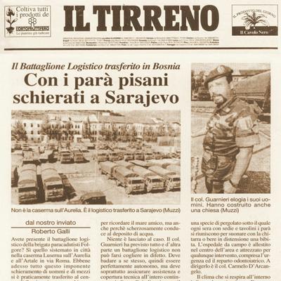 15 settembre 1996 Con i parà pisani schierati a Sarajevo