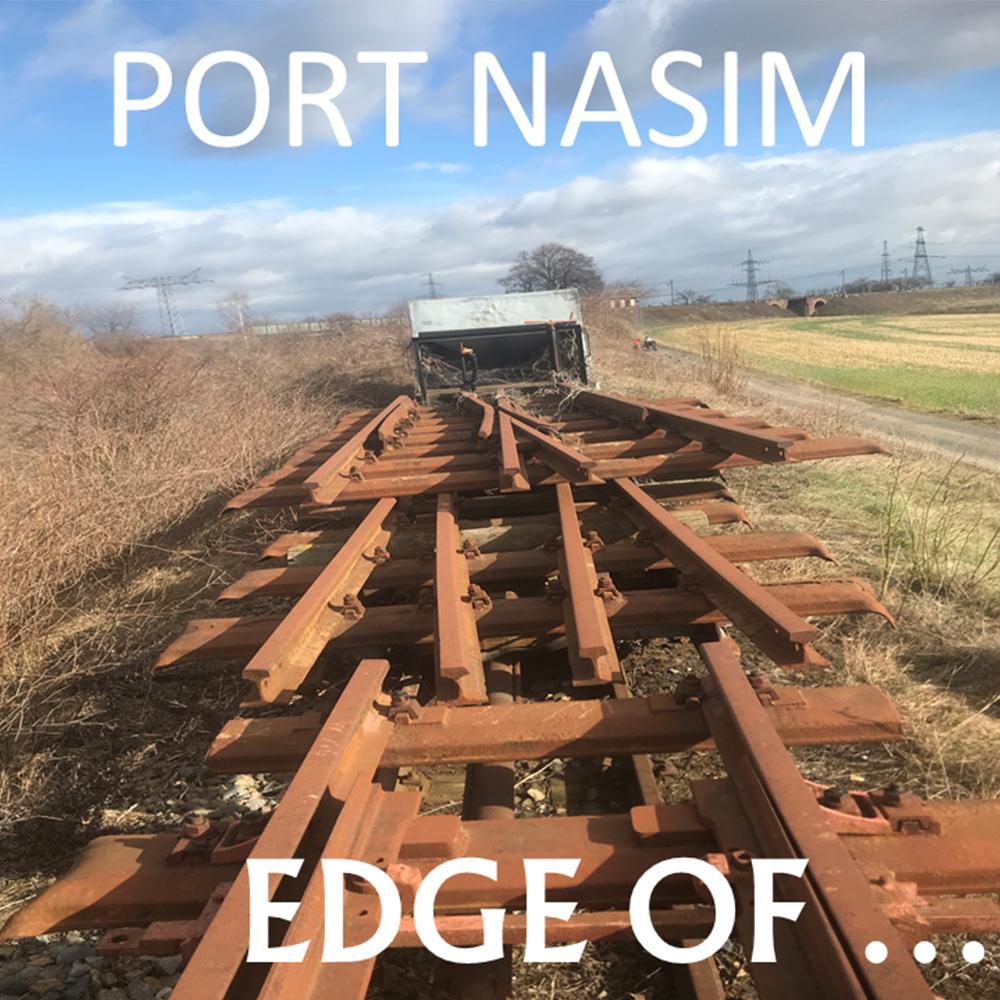 Edge Of... - die neue PORT NASIM ist da!