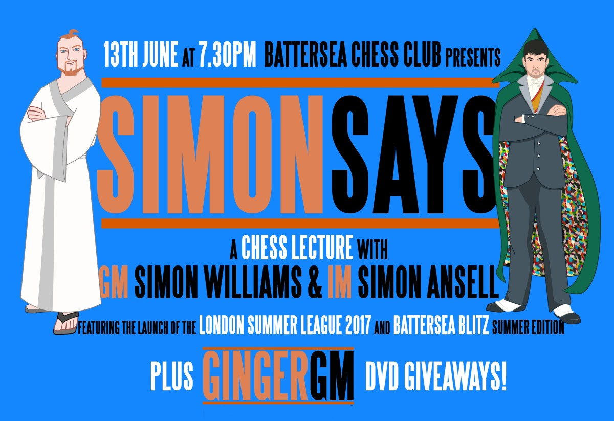 Come on Harry! Ginger GM Simon Williams and IM Simon Ansell to launch new Summer League at Battersea