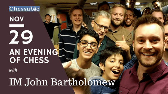 Can you topple the king of YouTube? Chessable's IM John Bartholomew is back