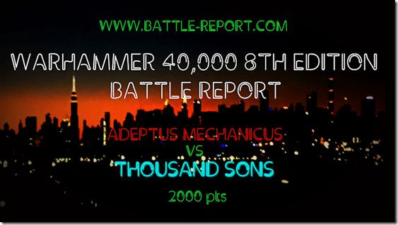Adeptus Mechanicus vs Thousand Sons