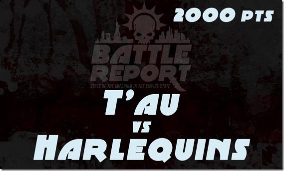 T'au vs Harlequins