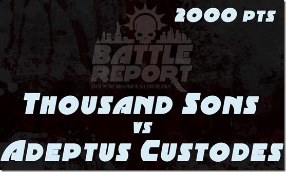 ThousandSons_VS_AdeptusCustodes