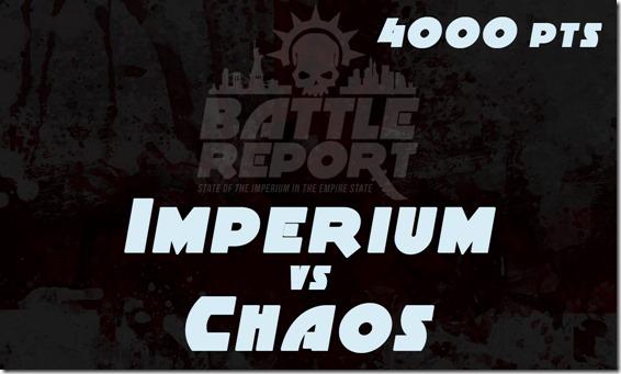 Imperium vs Chaos 4000 pts (our version of Adeptus Titanicus)