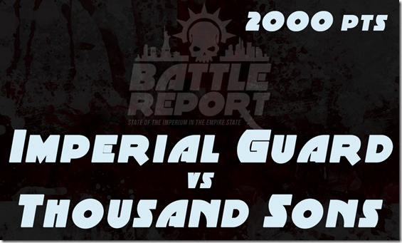OPENER_ImperialGuard_vs_ThousandSons
