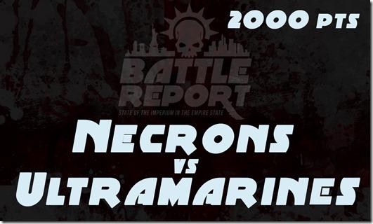 OPENER_Necrons_vs_Ultramarines