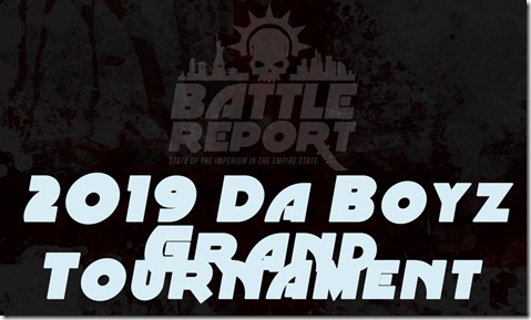 2019 Da Boyz Warhammer 40,000 Grand Tournament
