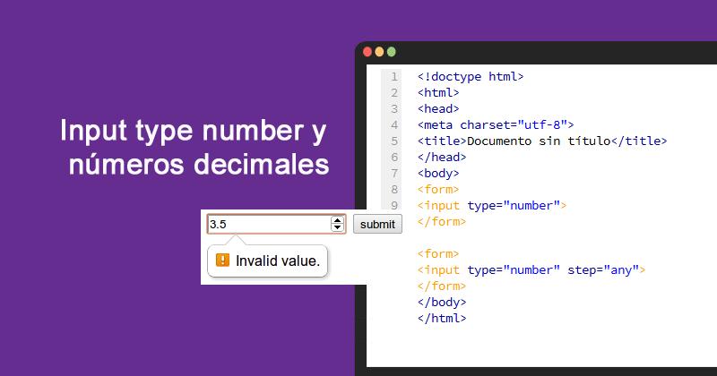Input type number y números decimales