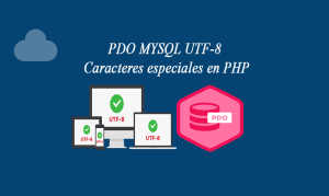PDO MYSQL UTF-8 Caracteres especiales en PHP