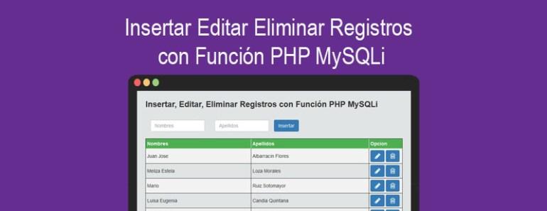 Insertar Editar Eliminar Registros con Función PHP MySQLi
