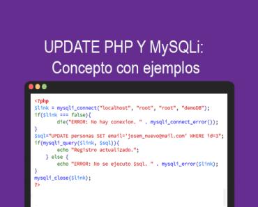 UPDATE PHP Y MySQLi Concepto con ejemplos