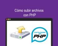 Cómo subir archivos con PHP