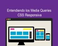 Entendiendo los Media Queries CSS Responsiva