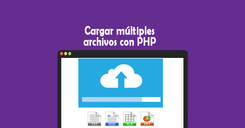 Descargar cargar múltiples archivos con PHP