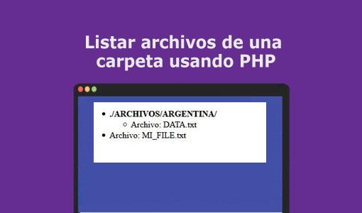 Listar archivos de una carpeta usando PHP