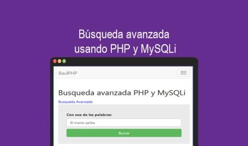 Búsqueda avanzada usando PHP y MySQLi