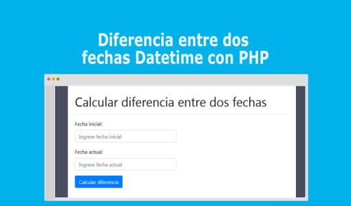 Diferencia entre dos fechas Datetime con PHP