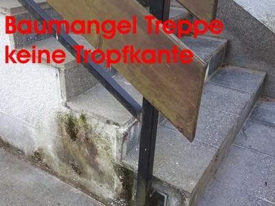 Baumangel an Treppe Bauschaden keine Tropfkante