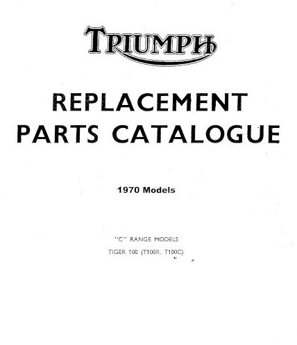 Triumph 1970 T100R and T100C Parts Book