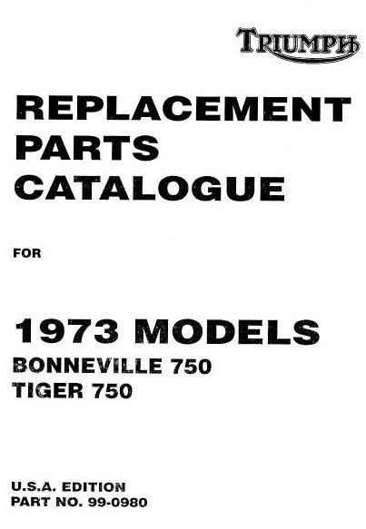 Triumph 1973 T140V & TR7RV Unit 750cc Parts Book