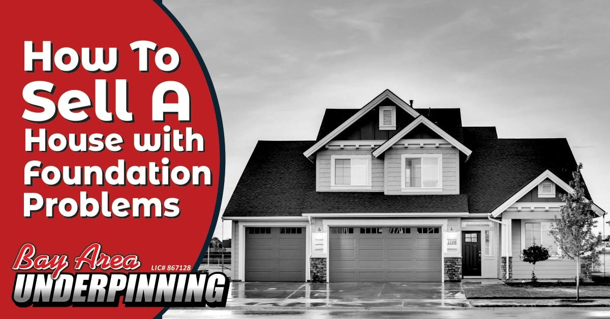 how to sell a house with foundation problems