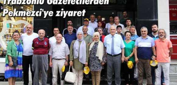 Trabzonlu Gazetecilerden Pekmezci'ye ziyaret