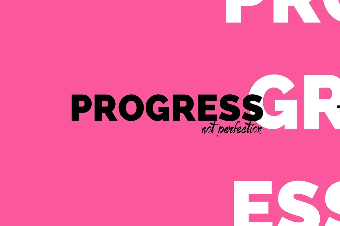 Progress Not Perfection Featured Image