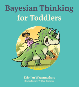 Out Now: Bayesian Thinking for Toddlers