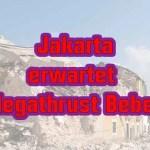 Jakarta erwartet Megathrust Beben
