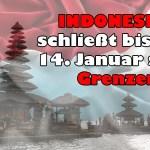 Einreiseverbot für alle Ausländer bis zum 14. Januar 2021