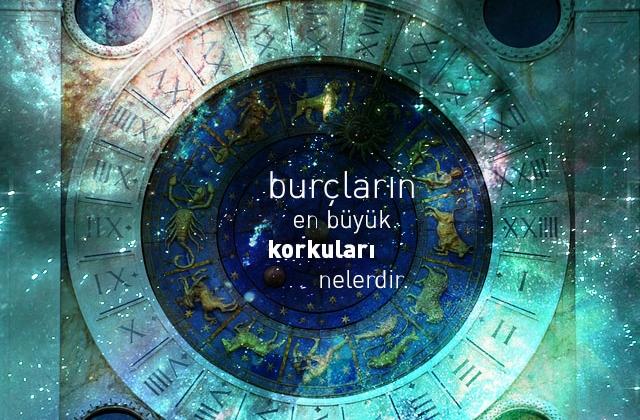 burclarin-korkulari-nelerdir-1.jpg