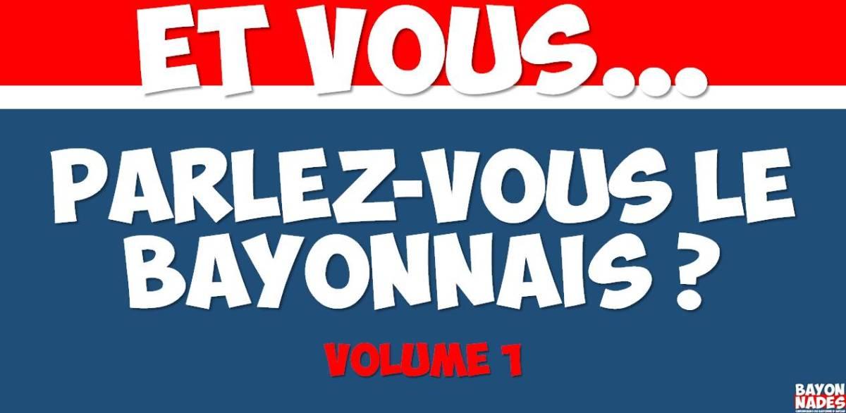 Bayonnades pack N°1